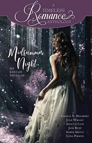Midsummer Night (A Timeless Romance Anthology Book 23)