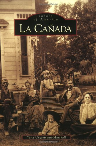 La Canada (Images of America)