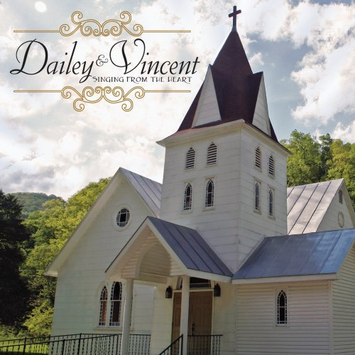 Singing From The Heart (Dailey & Vincent Singing From The Heart)