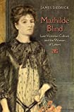 img - for Mathilde Blind: Late-Victorian Culture and the Woman of Letters (Victorian Literature and Culture Series) book / textbook / text book