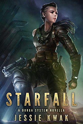 Starfall: A Durga System Novella (Durga System Series) by [Kwak, Jessie]