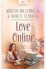 Love Online (Heartsong Presents #581) Mass Market Paperback