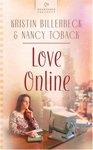 Love Online (Heartsong Presents #581)