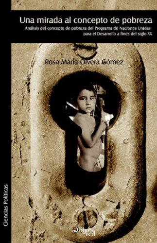 Read Online Una Mirada Al Concepto de Pobreza (Spanish Edition) ebook