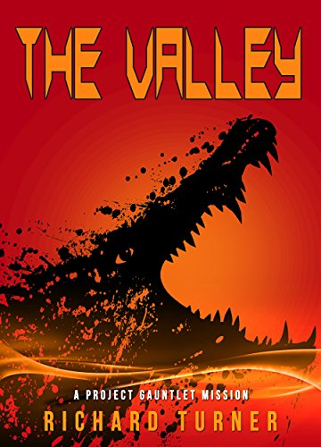 The Valley (A Project Gauntlet Mission Book 4)