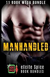 Manhandled: 11 Book Excite Spice MEGA Bundle