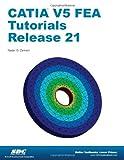CATIA V5 FEA Tutorials Release 21, Zamani, Nader, 1585037648