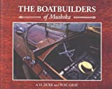 img - for The Boatbuilders of Muskoka book / textbook / text book