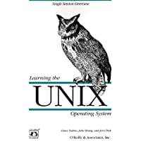 Learning the UNIX Operating System (Nutshell Handbooks)