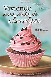 Viviendo una vida de chocolate (Living a Chocolate Life) (Multilingual Edition)