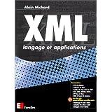 XML LANGAGE ET APPLICATIONS (2ÔME DITION)