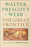 The Great Frontier, Walter Prescott Webb, 0874175194