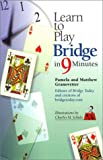 Learn to Play Bridge in 9 Minutes, Pamela Granovetter and Matthew Granovetter, 0399526633