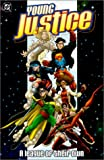 Young Justice: A League of Their Own (Robin) (Superboy) (Impulse)