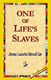 One of Life's Slaves, Jonas Lauritz Idemil Lie, 1421814765