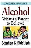 Alcohol, Stephen G. Biddulph and Stephen Biddulph, 1592850405