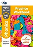 Letts KS1 Revision Success - New Curriculum – Phonics Ages 6-7 Practice Workbook