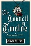 The Council of Twelve (Hangman's Daughter Tales)