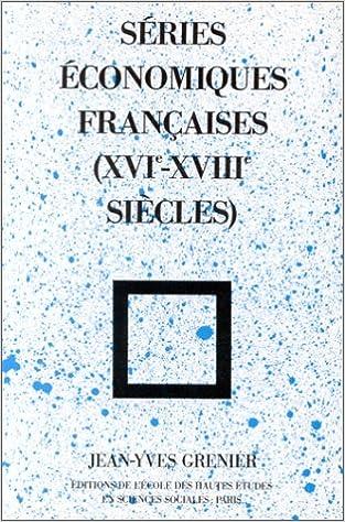 Livres gratuits Séries économiques françaises, XVIe-XVIIIe siècles epub, pdf