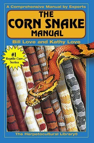 The Corn Snake Manual, A Comprehensive Manual by Experts, #1 Reptile Care Series (The Herpetocultural Library) - Paperback - 2000 Edition