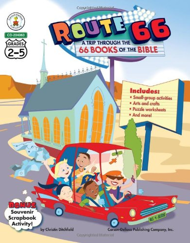 Route 66: A Trip through the 66 Books of the Bible, Grades 2-5