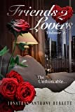 Download Friends 2 Lovers: The Unthinkable (Volume 1) in PDF ePUB Free Online