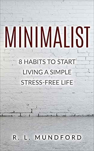 minimalist-8-habits-to-start-living-a-simple-stress-free-life-declutter-reduce-stress-simplify-life-