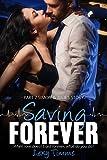 Saving Forever - Part 7: Medical Romance (hot doctors)