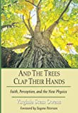 And the Trees Clap Their Hands, Virginia Stem Owens, 1597520837