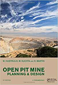 Open Pit Mine Planning And Design Two Volume Set Cd Rom Pack Third Edition William A
