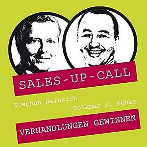 Verhandlungen gewinnen (Sales-up-Call) Hörbuch