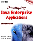 Developing Java Enterprise Applications, Stephen Asbury and Scott R. Weiner, 0471405930