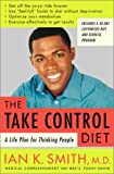 The Take-Control Diet, Ian K. Smith, 0375507302