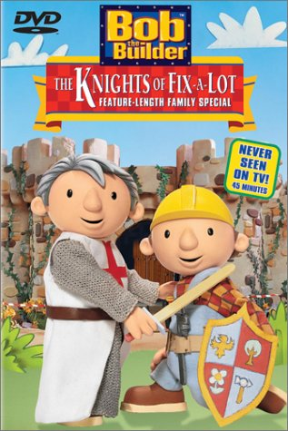 Bob the Builder - The Knights of Fix-a-Lot from Bob the Builder