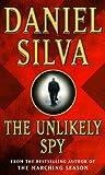 """The Unlikely Spy"" av Daniel Silva"