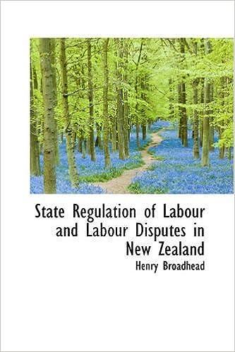 Téléchargements de livres epub gratuitsState Regulation of Labour and Labour Disputes in New Zealand CHM