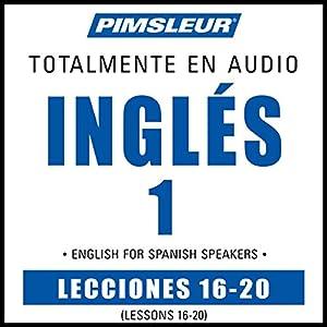 ESL Spanish Phase 1, Unit 16-20 Audiobook