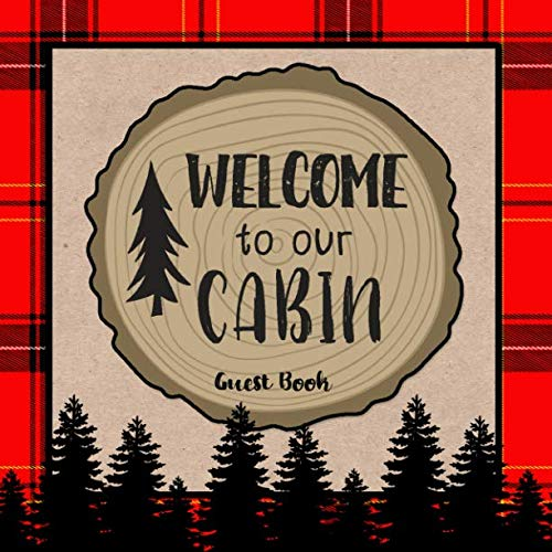 Welcome To Our Cabin Guest ()