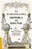 img - for La maravillosa historia del espa ol book / textbook / text book