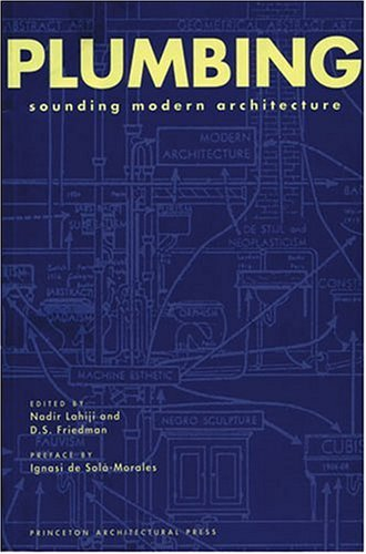 Plumbing: Sounding Modern Architecture
