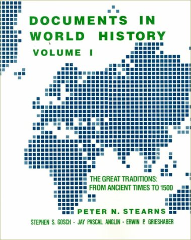 Documents in World History: The Great Traditions, from Ancient Times to 1500
