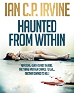 Haunted From Within: A gripping crime thriller