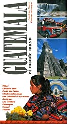 Guatemala et monde maya