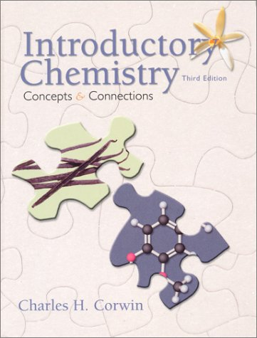 Introductory Chemistry: Concepts and Connections (3rd Edition)