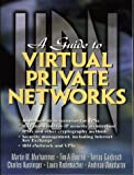 img - for Guide to Virtual Private Networks book / textbook / text book