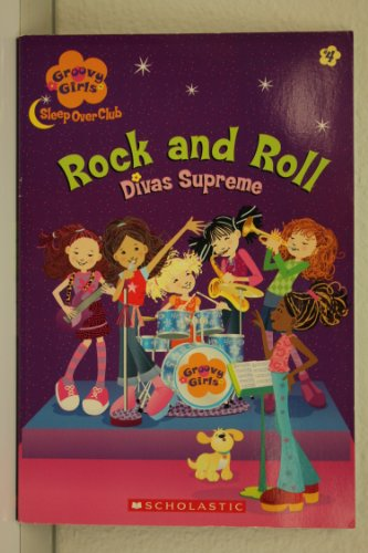 Rock and Roll: Divas Supreme - Groovy Girls Sleep Over Club #4