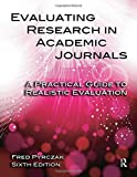Evaluating Research in Academic Journals-6th Ed 6th Edition