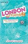 London Fashion, tome 2 : Journal (encore plus) stylé d'une accro de la mode par Catherine Kalengula