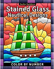 Stained Glass Nautical Designs: Color by Number Coloring Book for Adults: 4