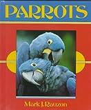 Parrots, Mark J. Rauzon, 0531202445